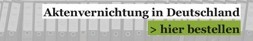 Aktenvernichtung Deutschlandd